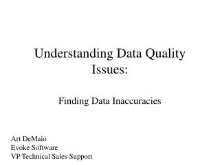 Understanding Data Quality Issues: