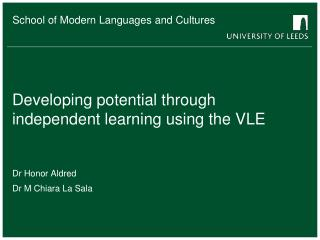Developing potential thro ugh independent learning using  the VLE