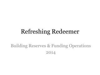 Refreshing Redeemer