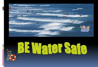 BE Water Safe