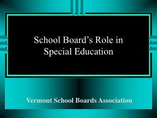 School Board's Role in    Special Education