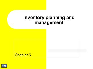 Inventory planning and management