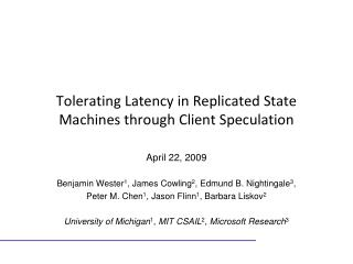 Tolerating Latency in Replicated State Machines through Client Speculation