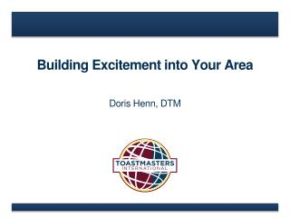 Building Excitement into Your Area