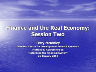 Finance and the Real Economy: Session Two