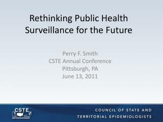 Rethinking Public Health Surveillance for the Future