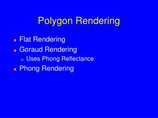 Polygon Rendering