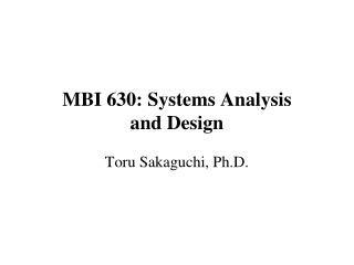 M BI  630: Systems Analysis and Design
