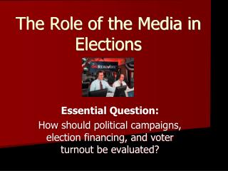 The Role of the Media in Elections