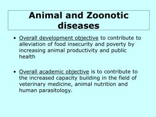 Animal and Zoonotic diseases
