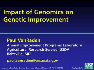 Impact of Genomics on Genetic Improvement