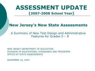 ASSESSMENT UPDATE ( 2007-2008 School Year )