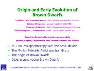 Origin and Early Evolution of Brown Dwarfs
