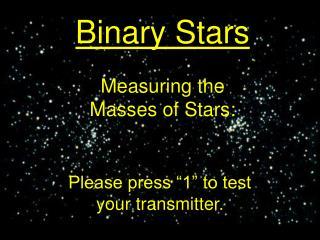 Measuring the Masses of Stars: