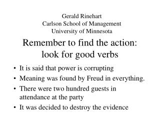 Remember to find the action: look for good verbs