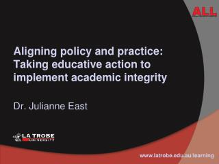 Aligning policy and practice: Taking educative action to implement academic integrity
