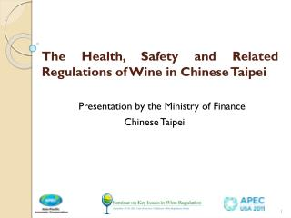 The Health, Safety and Related Regulations of Wine in Chinese Taipei