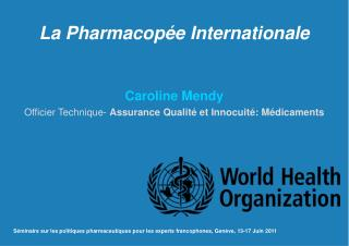 La Pharmacopée Internationale
