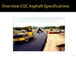 Overview CQC Asphalt Specifications