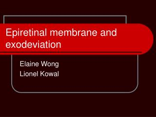 Epiretinal membrane and exodeviation