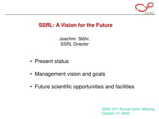 SSRL: A Vision for the Future