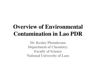 Overview of Environmental Contamination in Lao PDR