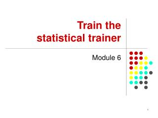 Train the  statistical trainer