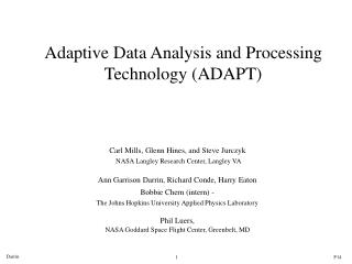 Adaptive Data Analysis and Processing Technology (ADAPT)