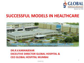 SUCCESSFUL MODELS IN HEALTHCARE