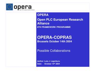 OPERA-COPRAS Brussels October 14th 2004