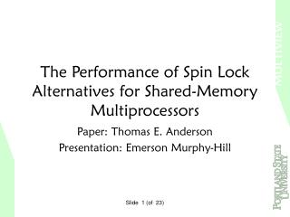 The Performance of Spin Lock Alternatives for Shared-Memory Multiprocessors