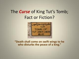 King Tut s Tomb.