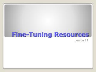 Fine-Tuning Resources