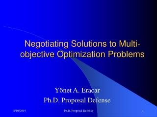 Negotiating Solutions to Multi-objective Optimization Problems