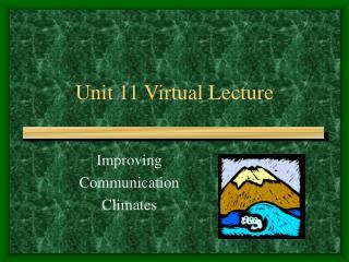 Unit 11 Virtual Lecture