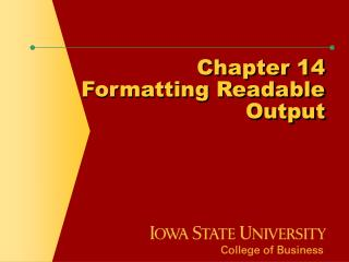 Chapter 14 Formatting Readable Output