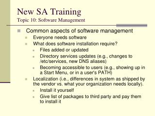 New SA Training Topic 10: Software Management