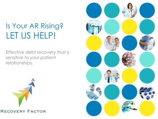 Is Your AR Rising? LET US HELP!