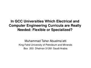 Muhammad Taher Abuelma'atti King Fahd University of Petroleum and Minerals