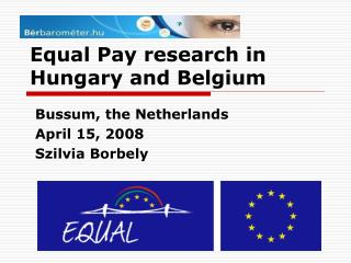 Equal Pay research in Hungary and Belgium