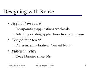 Designing with Reuse