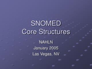 SNOMED Core Structures