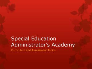 Special Education Administrator's Academy