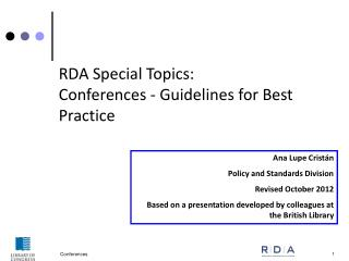RDA Special Topics:  Conferences -  Guidelines for Best Practice