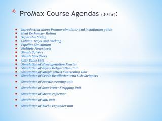 ProMax  Course  Agendas  (30  hr) :