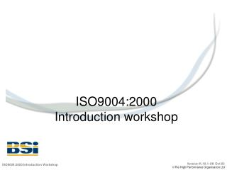 ISO9004:2000 Introduction workshop