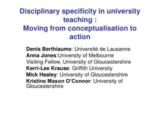 Disciplinary specificity in university teaching :  Moving from conceptualisation to action