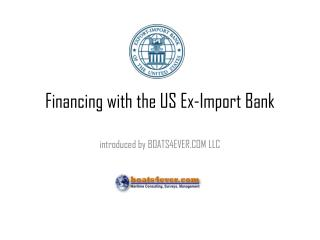 Financing with the US Ex-Import Bank
