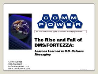 The Rise and Fall of DMS/FORTEZZA: Lessons Learned in U.S. Defense Messaging