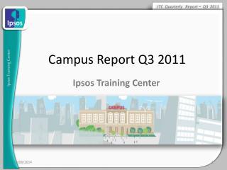 Campus Report Q3 2011